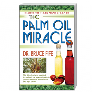 The Palm Oil Miracle fron cover by Bruce Fife
